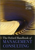 The Oxford Handbook of Management Consulting (Oxford Handbooks) Reprint Edition